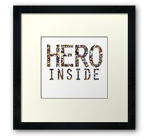 Hero inside Framed Print