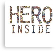 Hero inside Canvas Print
