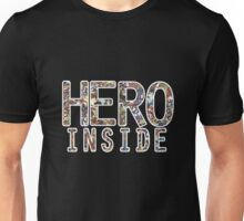Hero inside Unisex T-Shirt