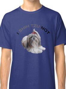 I Shih Tzu Not Classic T-Shirt