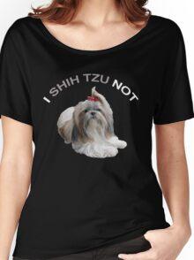 I Shih Tzu Not Women's Relaxed Fit T-Shirt
