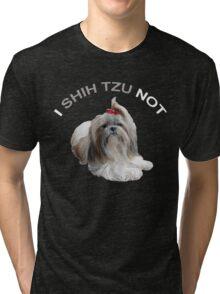I Shih Tzu Not Tri-blend T-Shirt