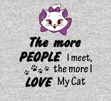 The More People I Meet The More I Love My Cat Womens Fitted T-Shirt