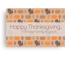 Thanksgiving Greeting Canvas Print