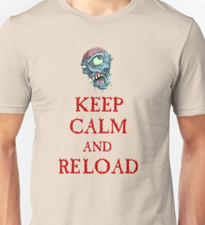 Keep Calm and Reload Unisex T-Shirt