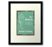 Summer quote poster the beach fixes everything Framed Print