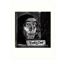 Marty Feldman's Igor Young Frankenstein Tribute  Art Print