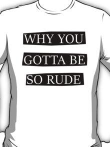 Rude by Magic T-Shirt