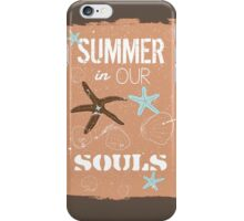 Summer quote poster the beach mood iPhone Case/Skin