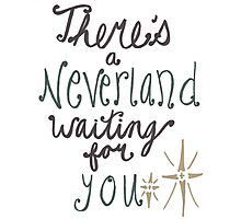 Neverland's Waiting For You Photographic Print
