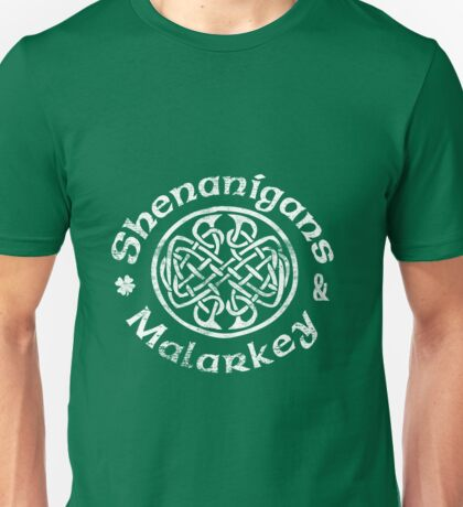 Shenanigans & Malarkey Irish Celtic Knot St Patricks Day T Shirt Unisex T-Shirt
