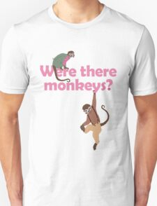 Were there monkeys? (pink) T-Shirt