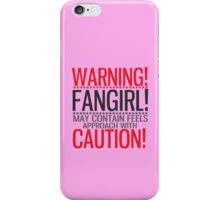WARNING! FANGIRL (II) iPhone Case/Skin