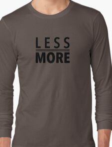 Less Is More Black Mies Van Der Rohe Architecture Tshirt Long Sleeve T-Shirt