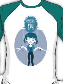 Sharpen up T-Shirt