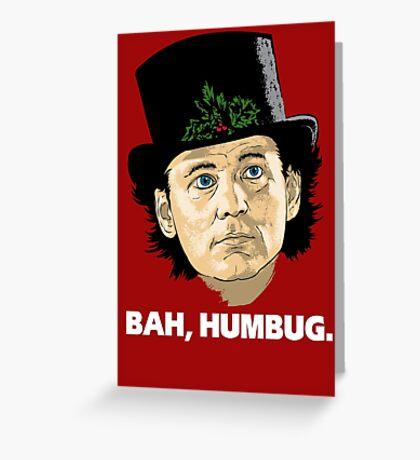 Bah, Humbug. Greeting Card