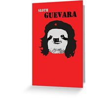 Sloth Geuvara Greeting Card