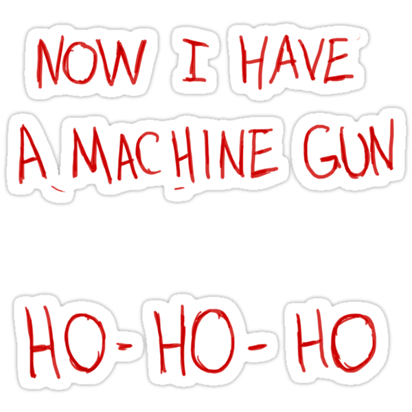Now I Have A Machine Gun Ho-Ho-Ho by Elton McManus