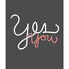 Yes You by jegustavsen