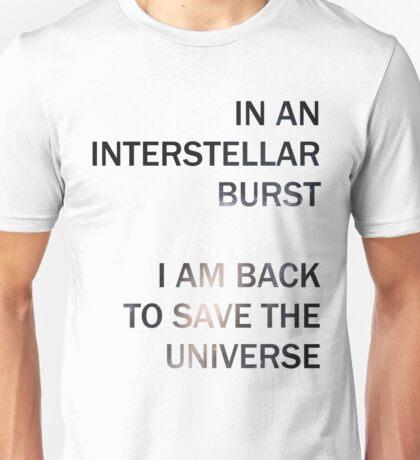 In an Interstellar Burst Unisex T-Shirt