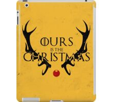 Ours Is The Christmas iPad Case/Skin