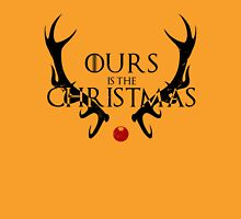 Ours Is The Christmas Unisex T-Shirt
