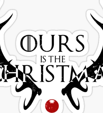 Ours Is The Christmas Sticker
