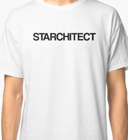STARCHITECT ARCHITECTURE Classic T-Shirt