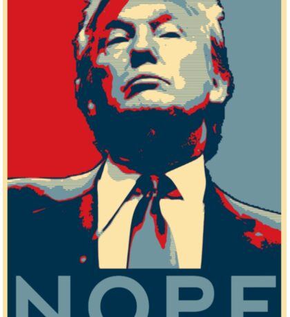 Donald Trump - Nope Sticker
