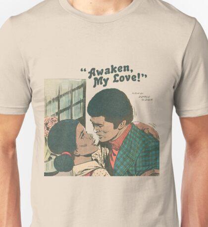 Old Style Awaken My Love! Unisex T-Shirt