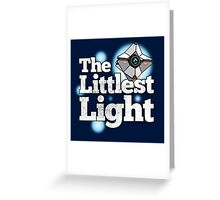 Little Light (Destiny) Greeting Card