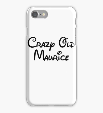Crazy Old Maurice iPhone Case/Skin