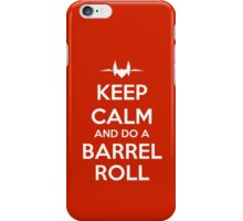 KEEP CALM - Keep Calm and Do A Barrel Roll iPhone Case/Skin