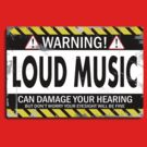Warning! Loud Music! by R-evolution GFX