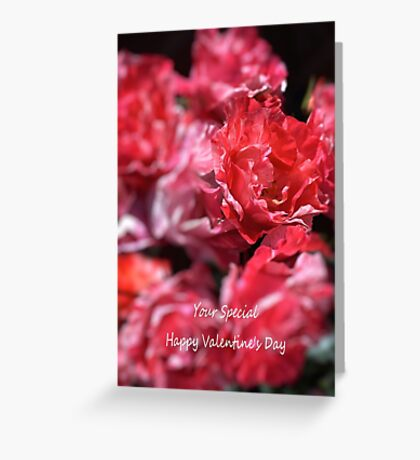 Your Special - Happy Valentine's Day Greeting Card