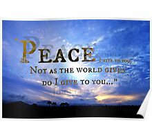 """""""My Peace I Give To You"""" Poster"""