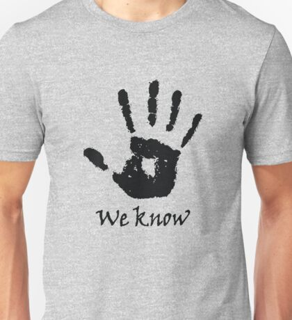 We Know - Dark Brotherhood Unisex T-Shirt
