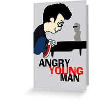 ANGRY YOUNG MAN Greeting Card