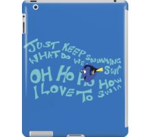 Just Keep Swimming iPad Case/Skin