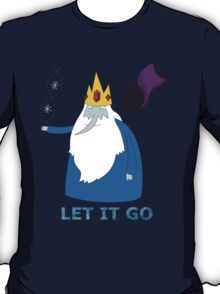 Let it go - Ice King T-Shirt