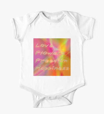 Love, flowers, freedom, Happiness Hippie quote from HAIR One Piece - Short Sleeve