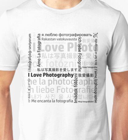 """""""I Love Photography"""" (Black) Unisex T-Shirt"""