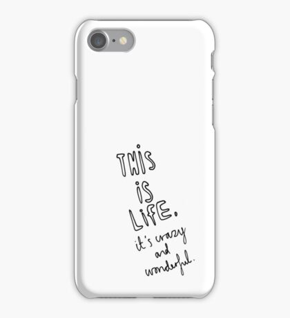 This Is Life iPhone Case/Skin