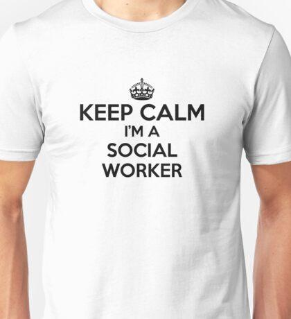 Keep Calm I'm a Social Worker Unisex T-Shirt