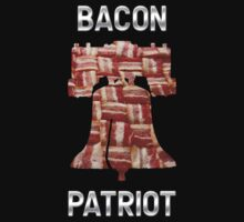 Bacon Patriot - American Liberty Bell - United States of America by graphix