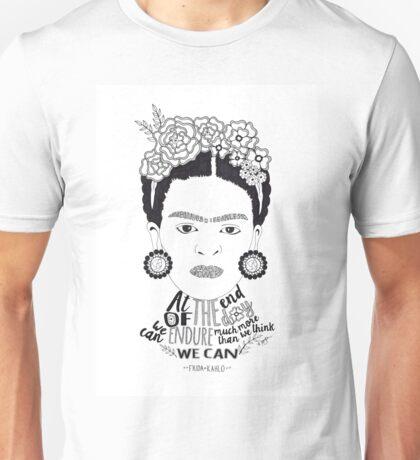 Frida Kahlo - we can endure Unisex T-Shirt