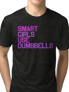 Smart Girls Use Dumbbells Tri-blend T-Shirt