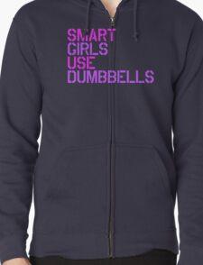 Smart Girls Use Dumbbells Zipped Hoodie