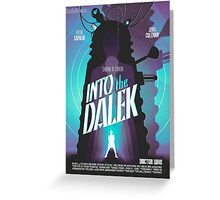 Dr. Who - Into the Dalek Greeting Card