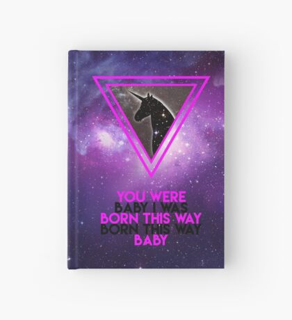 I was born this way Hardcover Journal